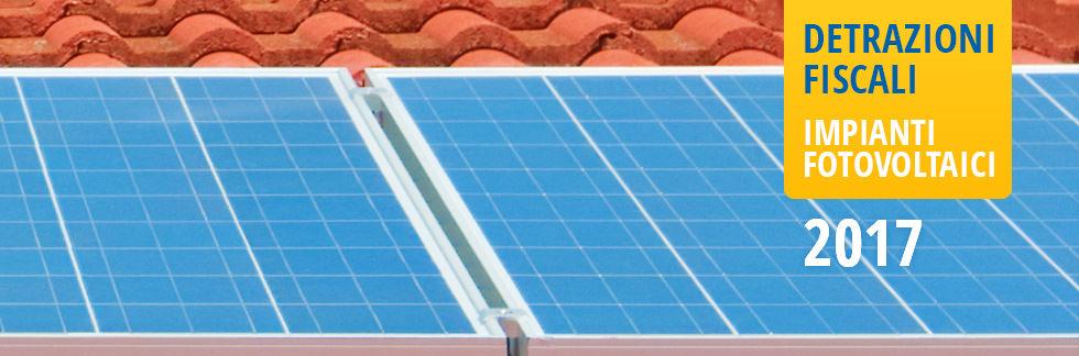 DETRAZIONI FISCALI // Impianti fotovoltaici