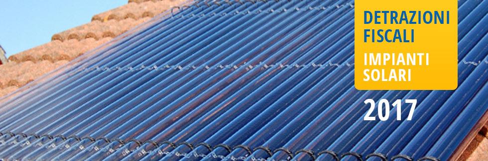 Detrazioni fiscali impianti solari 2017 - Detrazione solare termico 2017 - Start Preventivi
