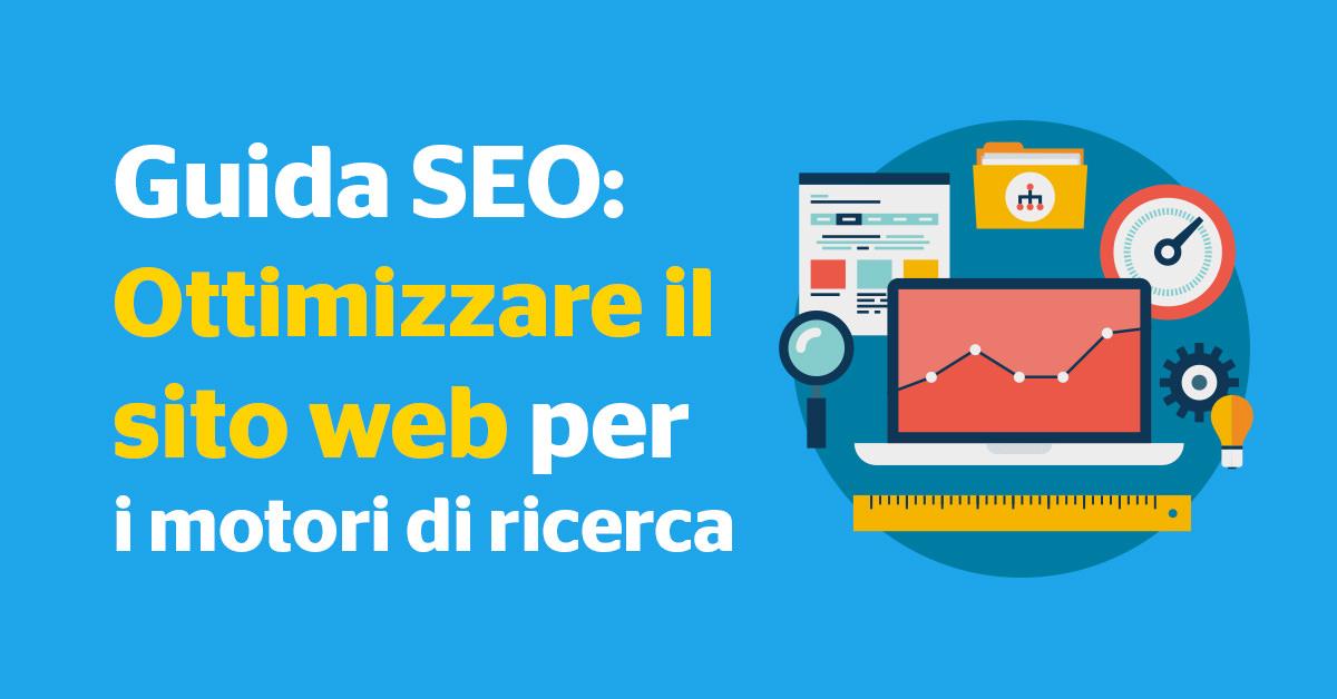 WEB MARKETING // La guida per ottimizzare il sito web per i motori di ricerca